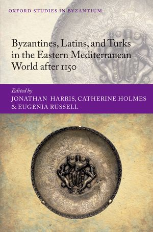 Byzantines, Latins, and Turks